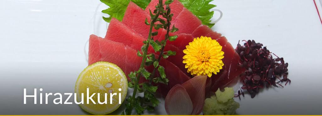 l'Hirazukuri est une technique de coupe faite au couteau à Sashimis